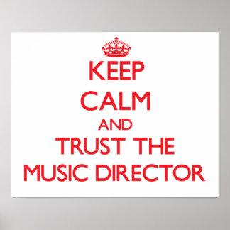 Guarde la calma y confíe en al director musical posters