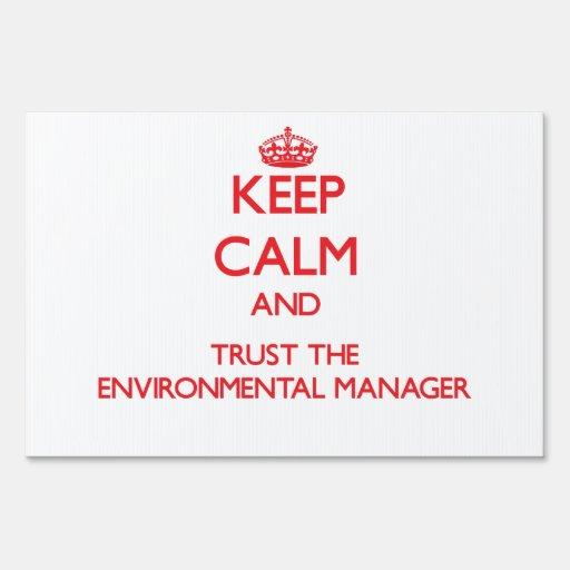 Guarde la calma y confíe en al encargado ambiental