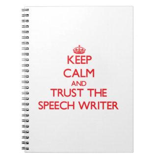 Guarde la calma y confíe en al escritor de discurs libro de apuntes con espiral