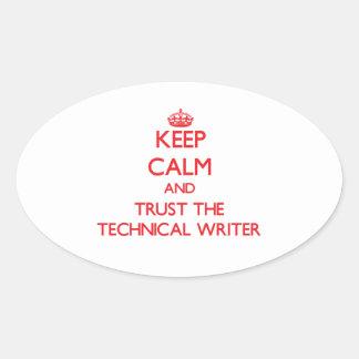 Guarde la calma y confíe en al escritor técnico calcomanías de óvales