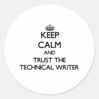 Guarde la calma y confíe en al escritor técnico etiquetas