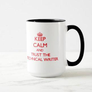 Guarde la calma y confíe en al escritor técnico taza
