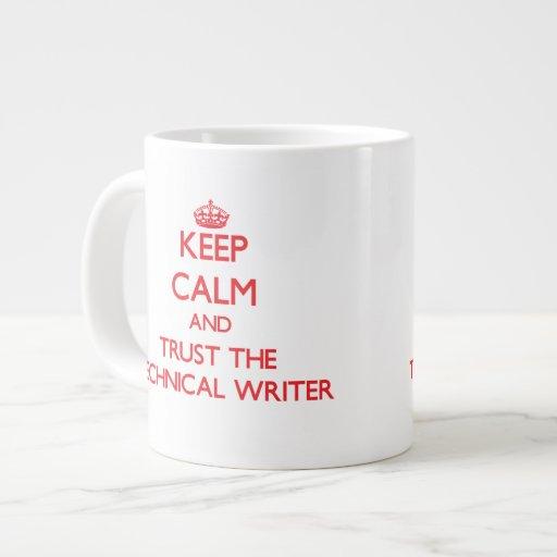 Guarde la calma y confíe en al escritor técnico taza grande