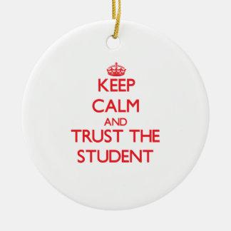 Guarde la calma y confíe en al estudiante adornos de navidad