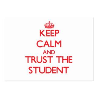 Guarde la calma y confíe en al estudiante tarjeta de visita