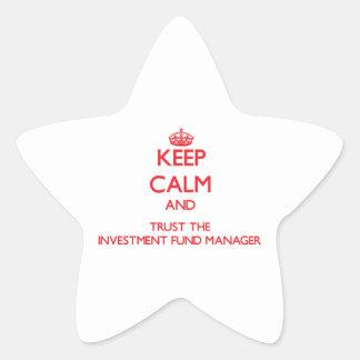 Guarde la calma y confíe en al gestor de fondos de pegatina en forma de estrella