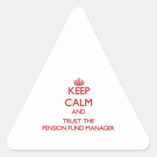 Guarde la calma y confíe en al gestor de fondos de pegatina triangular