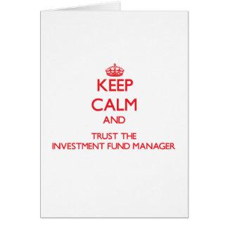Guarde la calma y confíe en al gestor de fondos de tarjetas