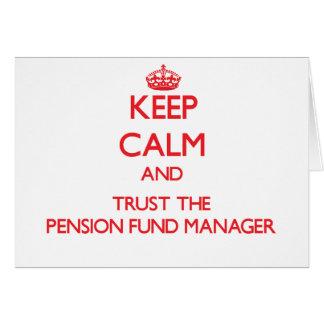 Guarde la calma y confíe en al gestor de fondos de felicitacion