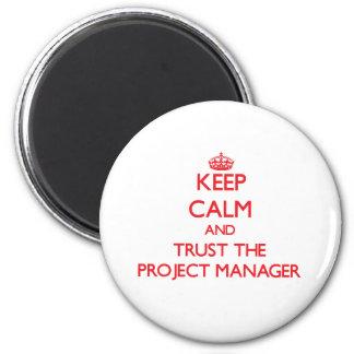 Guarde la calma y confíe en al gestor de proyecto imán redondo 5 cm