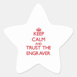 Guarde la calma y confíe en al grabador colcomanias forma de estrella