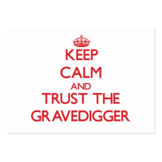 Guarde la calma y confíe en al Gravedigger Tarjeta Personal