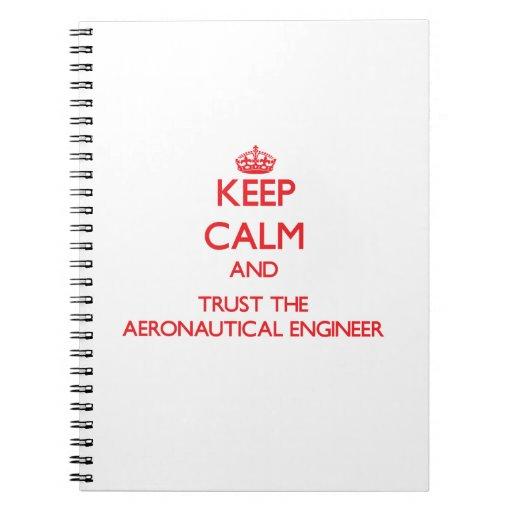 Guarde la calma y confíe en al ingeniero aeronáuti libretas