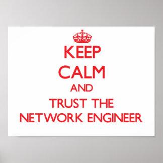 Guarde la calma y confíe en al ingeniero de la red póster