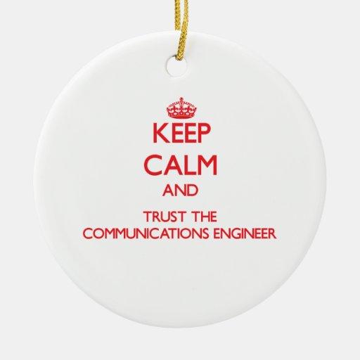 Guarde la calma y confíe en al ingeniero de las co adornos