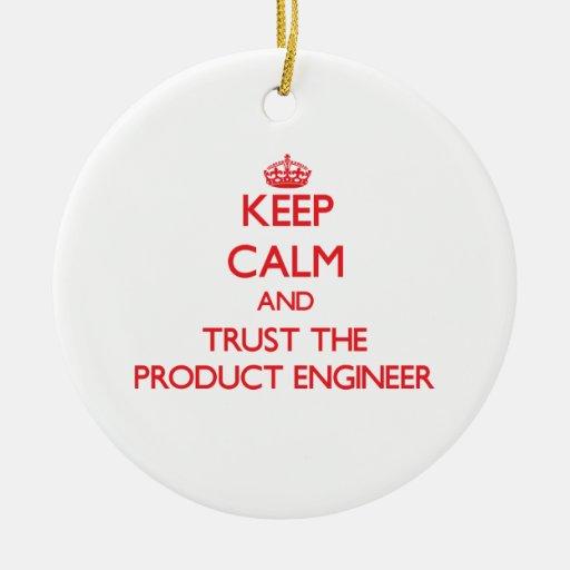 Guarde la calma y confíe en al ingeniero del produ ornato