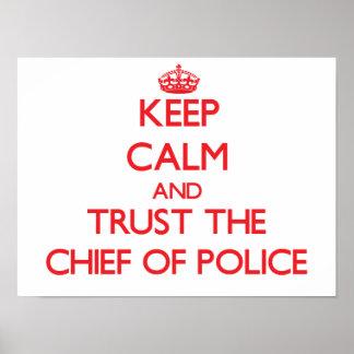 Guarde la calma y confíe en al jefe de policía póster