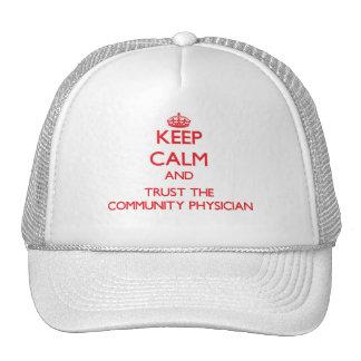 Guarde la calma y confíe en al médico de la comuni gorras de camionero