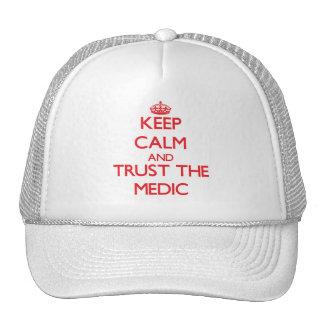Guarde la calma y confíe en al médico gorras