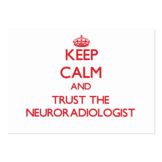 Guarde la calma y confíe en al neuroradiólogo plantilla de tarjeta de visita