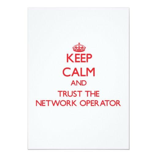 Guarde la calma y confíe en al operador de red anuncio