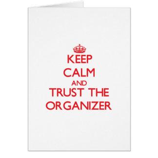 Guarde la calma y confíe en al organizador tarjetón