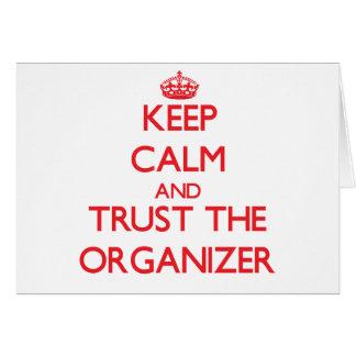 Guarde la calma y confíe en al organizador felicitacion