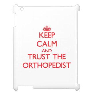 Guarde la calma y confíe en al ortopedista