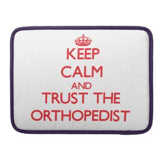 Guarde la calma y confíe en al ortopedista funda macbook pro