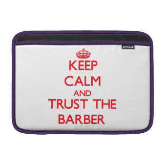 Guarde la calma y confíe en al peluquero fundas para macbook air