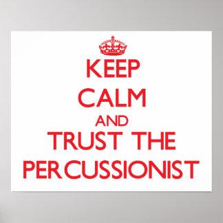 Guarde la calma y confíe en al Percussionist Posters