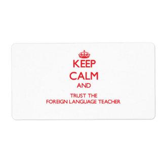 Guarde la calma y confíe en al profesor del idioma etiqueta de envío