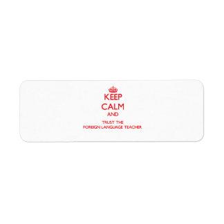Guarde la calma y confíe en al profesor del idioma etiqueta de remite
