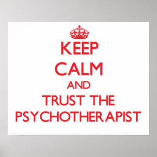 Guarde la calma y confíe en al psicoterapeuta posters
