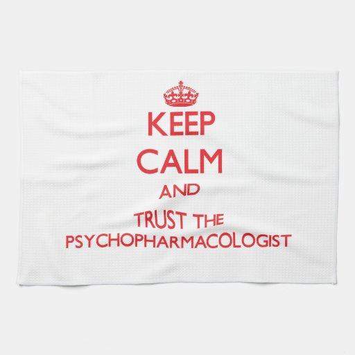Guarde la calma y confíe en al Psychopharmacologis Toallas De Cocina