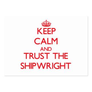Guarde la calma y confíe en al Shipwright Tarjetas De Visita Grandes