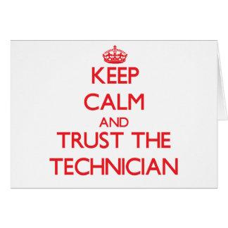 Guarde la calma y confíe en al técnico tarjeta de felicitación