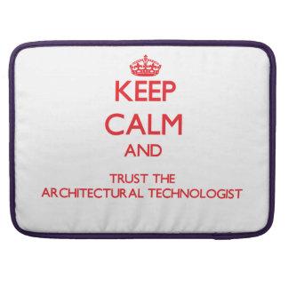 Guarde la calma y confíe en al tecnólogo arquitect funda para macbooks