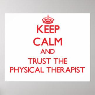 Guarde la calma y confíe en al terapeuta físico impresiones