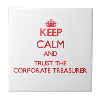 Guarde la calma y confíe en al tesorero corporativ teja  ceramica