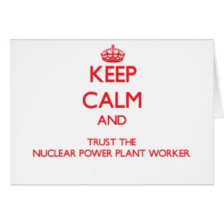 Guarde la calma y confíe en al trabajador de la ce tarjeta de felicitación