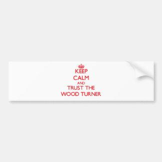 Guarde la calma y confíe en al Turner de madera Pegatina De Parachoque