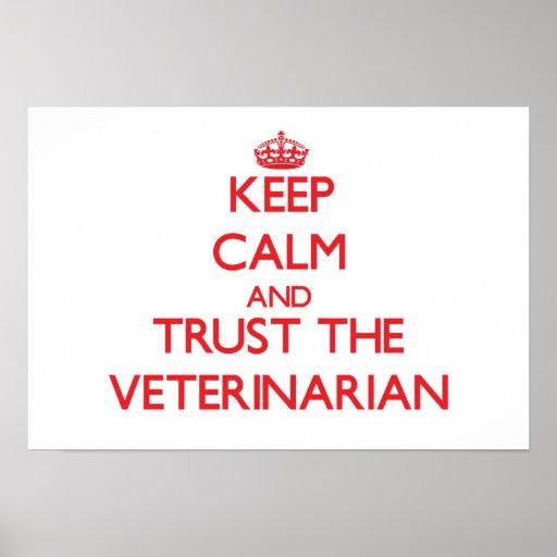 Guarde la calma y confíe en al veterinario poster