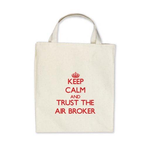 Guarde la calma y confíe en el agente del aire bolsa de mano