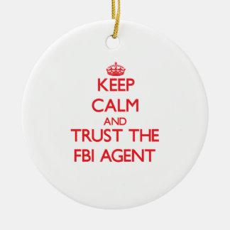 Guarde la calma y confíe en el agente del FBI Adorno Redondo De Cerámica