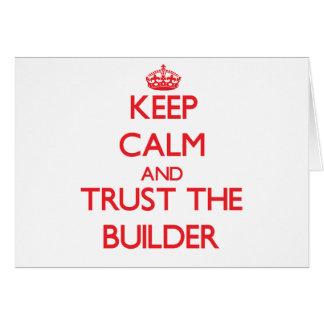 Guarde la calma y confíe en el constructor tarjeta de felicitación