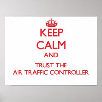 Guarde la calma y confíe en el controlador aéreo impresiones