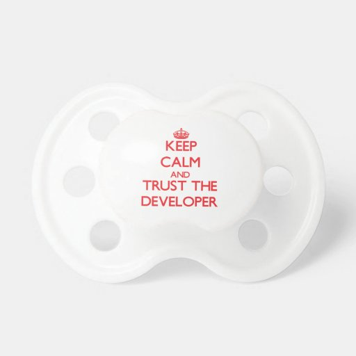 Guarde la calma y confíe en el desarrollador chupetes