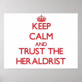 Guarde la calma y confíe en el Heraldrist Impresiones