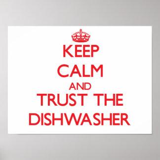 Guarde la calma y confíe en el lavaplatos posters